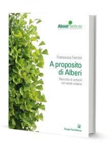 A Proposito di Alberi di Francesco Ferrini